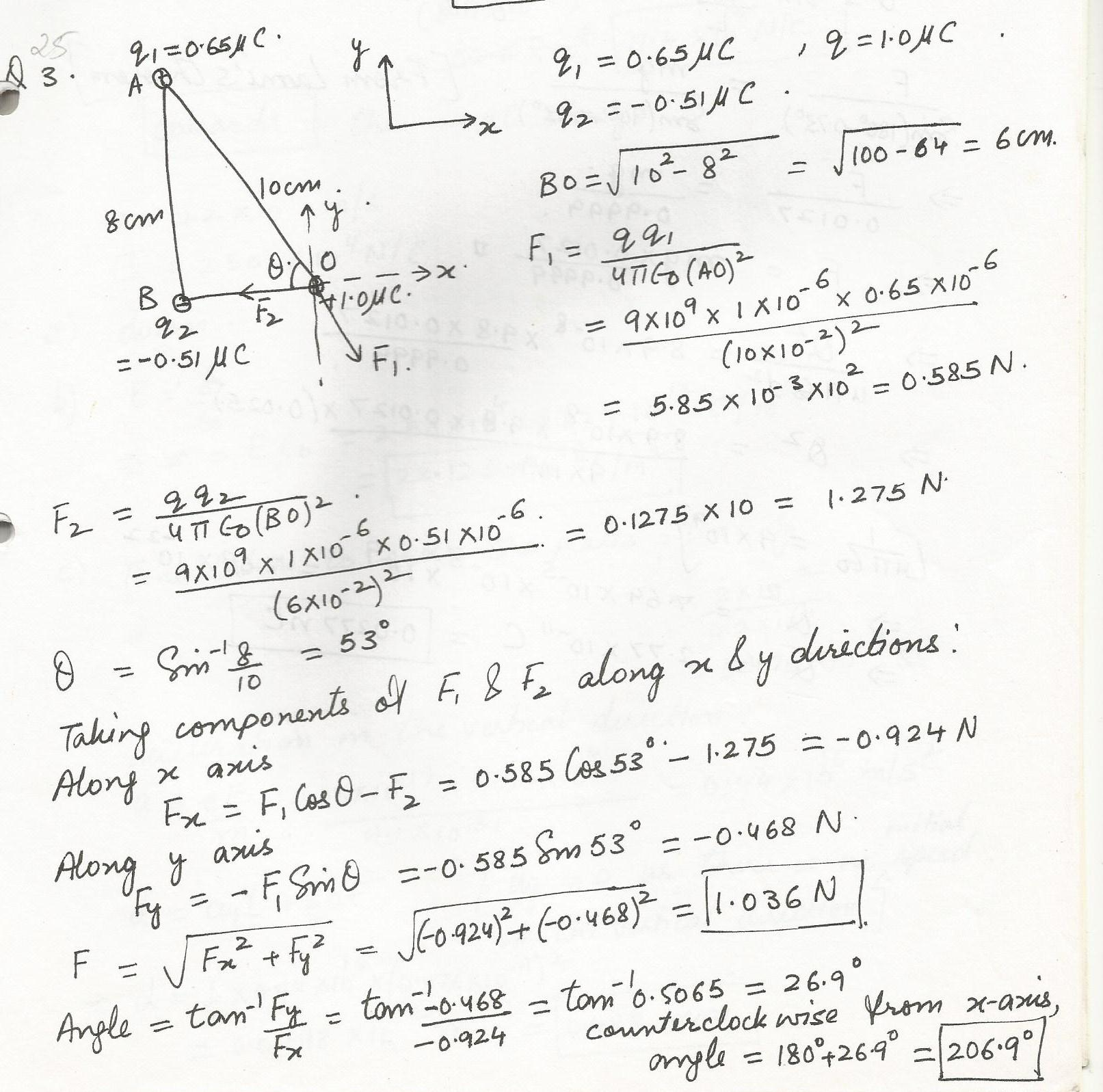 Three point charges are fixed in place in the right triangle diagrammed  below, in which q1=0.65 uC and q2=-0.51 uC. What is the electric force on  the +1.0 ...